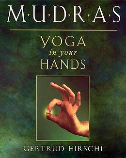 MUDRA ~ HAND YOGA
